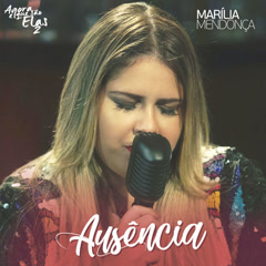 Ausência (Single) - Marilia Mendonça