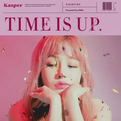 Time Is Up (EP) - Kasper