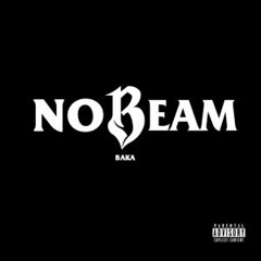 No Beam (Single) - Baka Not Nice