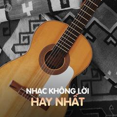 Album Nhạc Không Lời Hay Nhất - Various Artists