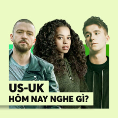 Nhạc US-UK Hôm Nay Nghe Gì?
