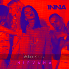 Nirvana (Asher Remix) - Inna