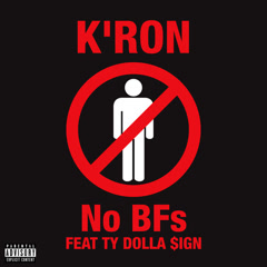 No BFs (Single) - K'ron