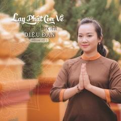 Lạy Phật Con Về - Diệu Đan