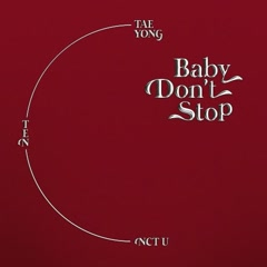 Baby Don't Stop (Special Thai Version) (Single) - NCT U
