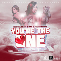 You're The One (Single) - Reco Band$, D'MAR, Kevin London