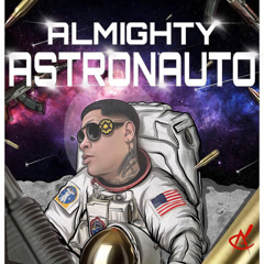 Astronauto (Single) - Almighty