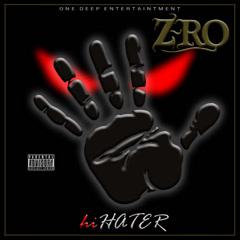 Hi Hater (Single) - Z-Ro