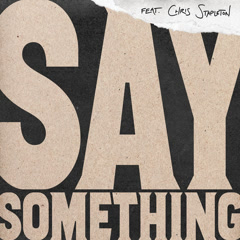 Say Something (Live Version) - Justin Timberlake