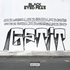 GET IT (Single) - The Black Eyed Peas