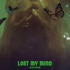 Lost My Mind (Single)