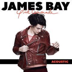 Pink Lemonade (Acoustic) - James Bay