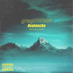 Avalanche (Single) - GregNWMN