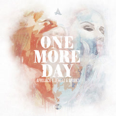 One More Day (Single) - Afrojack, Te'Jewelz