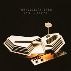 Tranquility Base Hotel & Casino - Arctic Monkeys