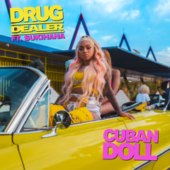 Drug Dealer (Single) - Cuban Doll