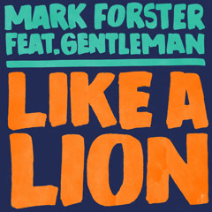 Like A Lion (Single) - Mark Forster
