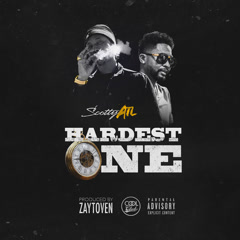 Hardest One (Single) - Scotty ATL