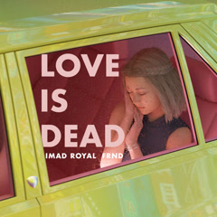 Love Is Dead (Single)