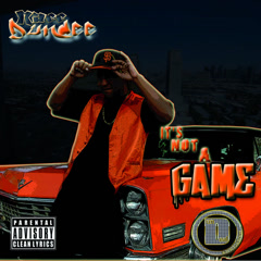 It's Not A Game (Clean Version) - Macc Dundee