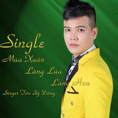 Mùa Xuân Làng Lúa Làng Hoa (Single)
