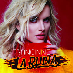La Rubia (EP) - Francinne