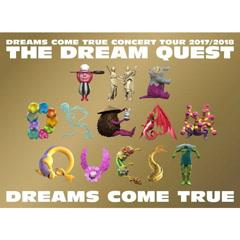Dreams Come True Concert Tour 2017/2018 -THE DREAM QUEST- CD2 - DREAMS COME TRUE