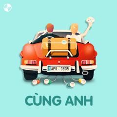 Cùng Anh - Various Artists