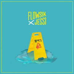 Flowsik X Jessi Project Album (Single) - Flowsik