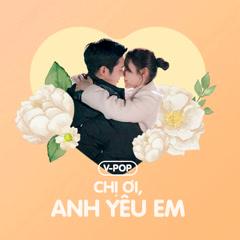 Chị Ơi, Anh Yêu Em