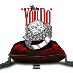 You Do (Single) - PHRESHER
