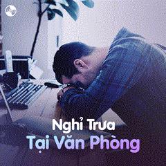 Nghỉ Trưa Tại Văn Phòng - Various Artists