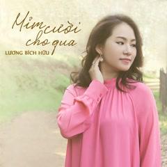 Mỉm Cười Cho Qua (Single) - Lương Bích Hữu