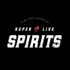 hide 20th memorial SUPER LIVE 「SPIRITS」CD2 - hide with Spread Beaver