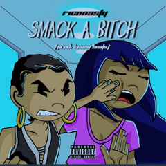 Smack A Bitch (Single)