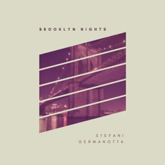 Brooklyn Nights (Single) - Stefani Germanotta