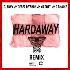 Hardaway (Remix) - DJ Envy, Derez Deshon