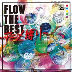 FLOW THE BEST -Anime Sibari- CD1 - FLOW