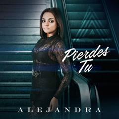 Pierdes Tu (Single)