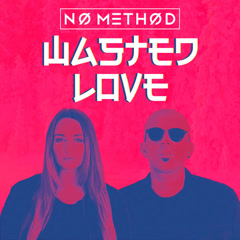 Wasted Love (Single) - No Method