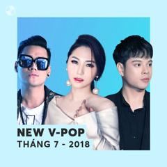 Nhạc Việt Mới Tháng 07/2018