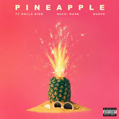 Pineapple (Single) - Ty Dolla $ign