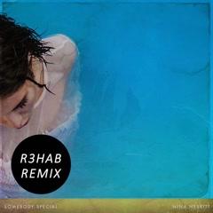 Somebody Special (R3hab Remix) - Nina Nesbitt