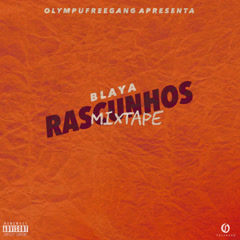 Olympufreegang Apresenta: Rascunhos (Mixtape) - Blaya