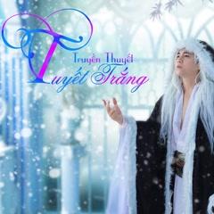 Truyền Thuyết Tuyết Trắng (Single) - Dương Lê Quang