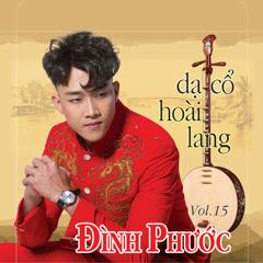 Dạ Cổ Hoài Lang - Đình Phước
