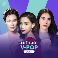 Thế Giới V-Pop Vol 1 - Hồ Ngọc Hà, Hồ Quỳnh Hương, Thủy Tiên