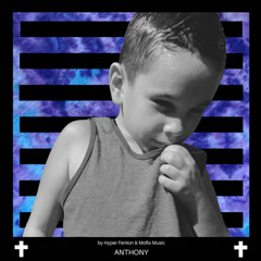 Anthony (Single) - Hyper Fenton, Moflo Music