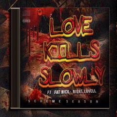 Love Kills Slowly (Single)