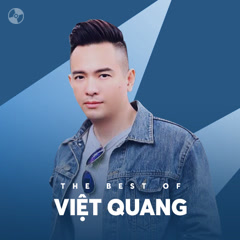 Những Bài Hát Hay Nhất Của Việt Quang